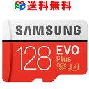 期間限定ポイント2倍!microSDXC 128GB SAMSUNG サムスン Class10 U3 4K対応 R:100MB/s W:90MB/s UHS-I EVO Plus 海外…