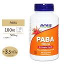 PABA(パラアミノ安息香酸) 500mg 100粒 NOW Foods(ナウフーズ)