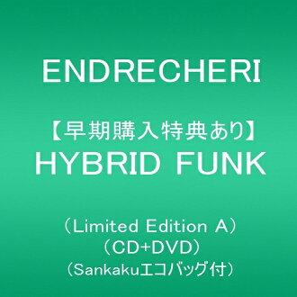 打算在2018年5月2日开始销售!附带HYBRID FUNK(Limited Edition A)(CD+DVD)(Sankaku环保包的)初次A初次限定ENDRECHERI