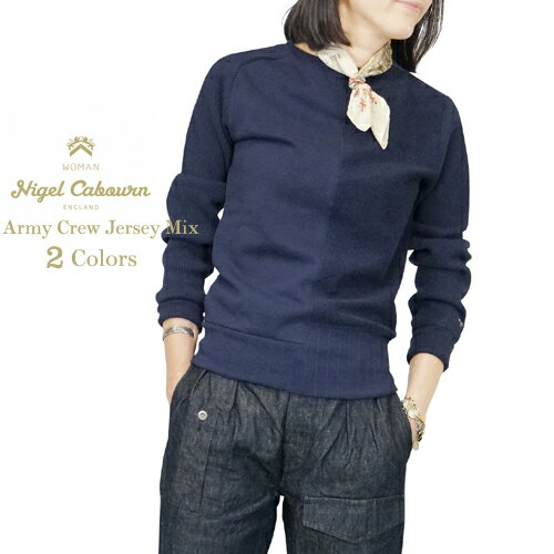 NIGEL CABOURN WOMAN ナイジェル・ケーボン ウーマン ARMY CREW JERSEY MIX 2 COLORS MAIN LINE