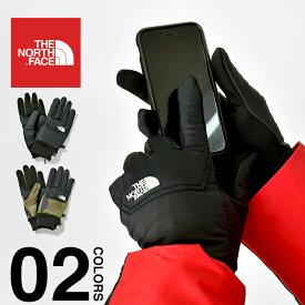 ノースフェイス 手袋 ヌプシ メンズ レディース スマホ対応 THE NORTH FACE Nuptse Etip Glove イーチップ グローブ スマートフォン対応 タッチスクリーン対応 軽量 防寒 ブラック カモ 迷彩 NN61815