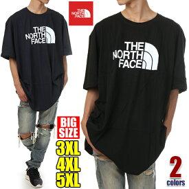 ノースフェイス Tシャツ 半袖 メンズ 大きいサイズ THE NORTH FACE ハーフドーム ロゴ Tシャツ 大きいサイズ ビッグTシャツ ビッグシルエット 特大 アウトドア USA ブランド ファッション 3XL 4XL 5XL 黒 紺