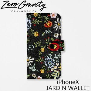 ゼログラビティ アイフォン ケース アイフォン テン ジャルディン ウォレット ZEROGRAVITY iPhoneX JARDIN WALLET スマホ ケース ブランド LAブランド iPhoneX JARDIN WALLETスマホ ギフト プレゼント 父の日