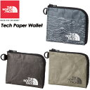 THE NORTH FACE 【ノースフェイス】Tech Paper Wallet 【テックペーパーウォレット】NM81408 財布 / パスケース / コ…