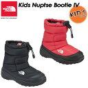 THE NORTH FACE 【ノースフェイス】Kids Nuptse Bootie 4 【ヌプシ ブーティー 4(キッズ)】長靴 / ブーツ / 子供用 …