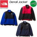 ノースフェイス【THE NORTH FACE】デナリジャケット【Denali Jacket】NA71951 / メンズ / 男性用 アウトドア / ジャケット / フリース