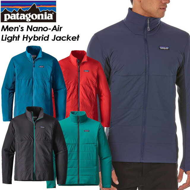 ◆SALE30%OFF!送料無料◆ 【patagonia】パタゴニア 【Men's Nano-Air Light Hybrid Jacket】メンズ ナノエア ライト ハイブリッド ジャケット スキー スノーボード バックカントリー クライミング アウトドア84345