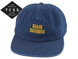 TCSS【ザクリティカルスライドソサイエティ】BEACH BUSINESS CAP DENIM キャップ デニム 18075 [2019 サーフィン メンズ レディース]