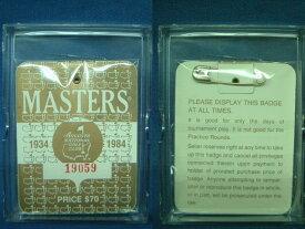 1984 MASTERS TOURNAMENT (マスターズトーナメント) 入場バッジ