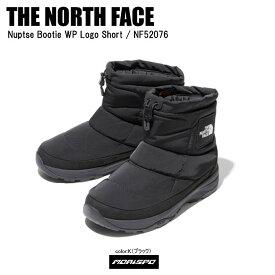 THE NORTH FACE ノースフェイス スノーブーツ NUPTSE BOOTIE WP LOGO SHORT ヌプシブーテゥーウォータープルーフロゴショート NF52076 ブラック ST