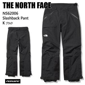 THE NORTH FACE ノースフェイス ウェア NS62006 SLASHBACK PANT 20-21 K ブラック スノーボード スキー メンズ パンツ ST