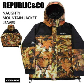 REPUBLIC&CO リパブリック ウェア NAUGHTY MOUNTAIN JACKET 20-21 LEAVES スノーボード ライトウエア メンズ レディース 防水 ジャケット ST
