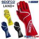 スパルコ レーシンググローブ 4輪用 内縫い LAND+(ランドプラス) FIA8856-2018公認 SPARCO