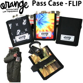 ORANGE オレンジ パスケース フリップ PASS CASE -FLIP パスケース 全4色 スノーボード小物【C1】【K1】【N1】【s2】
