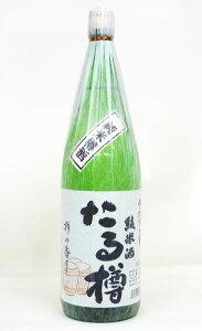 純米樽酒 たる樽 1800ml 北岡本店