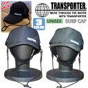 TRANSPORTER トランスポーター UNISEX SURF CAP ユニセックスサーフキャップ SURFキャップ マリンキャップ 日焼け対策…
