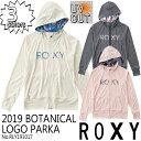 【日本正規品 ROXY(ロキシー)】品番:RLY191017 2019年春夏モデル ラッシュガードパーカ BOTANICAL LOGO PARKA レディ…