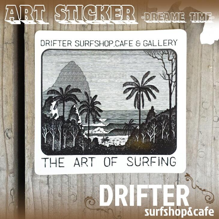 DRIFTER surf shop & cafe (ドリフター サーフショップアンドカフェ) Rob Machado ART STICKER Dreame Time ドリームタイム ロブ・マチャド アートステッカー 限定販売 ロゴステッカー サーフィン シール バリ島 BALI