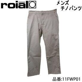 ROAL ロイアル チノパンツ メンズモデル 品番 11FWP01 日本正規品