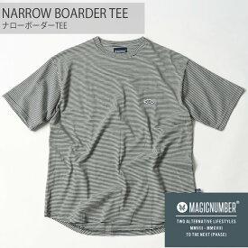 MAGICNUMBER マジックナンバー Tシャツ Tシャツ カットソー メンズ 2019年春夏新作モデル NARROW BOARDER TEE 品番 19SS-3008 日本正規品