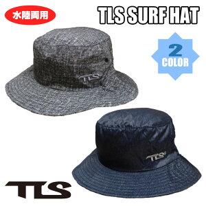 TLS TOOLS トゥールス 2019 サーフハット マリンハット SURFハット マリンハット 水陸両用帽子 日焼け対策海・山・川・プール 日焼け止め 日焼け防止に最適 TLS SURF HAT 日本正規品