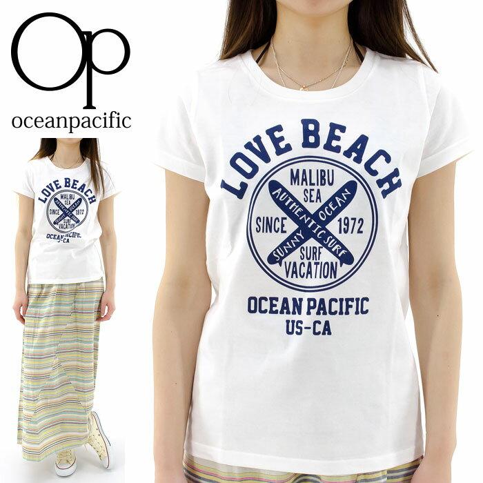 オーピー レディース 半袖Tシャツ OP カジュアル 丸首Tシャツ 526550 通販 販売 即納 人気 オーシャンパシフィック OCEAN PACIFIC トップス レディスTシャツ 半そでTシャツ クルーネックTシャツ