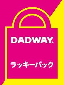 【SALE/56%OFF】DADWAY ラッキーパック ダッドウェイ その他 福袋【RBA_E】