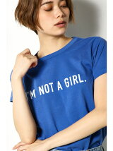 I'M NOT A GIRL T
