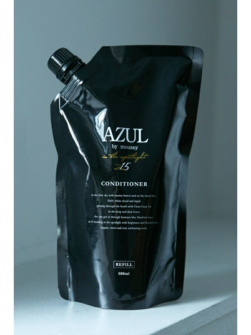 【SALE/36%OFF】AZUL by moussy コンディショナーリフィル in the spotlight アズールバイマウジー ビューティー/コスメ【RBA_S】【RBA_E】