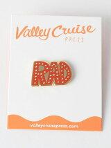 <Valley Cruise Press>RAD ピンズ