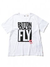 BUTTON YOUR FLY Tシャツ
