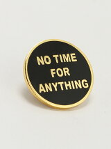 Explorer s Press/(U)No Time For Anything Lapel Pin