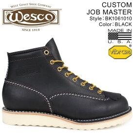 WESCO ジョブマスター ウエスコ ブーツ 6インチ カスタム 6INCH CUSTOM JOB MASTER Eワイズ レザー メンズ ブラック 黒 BK1061010 ウェスコ