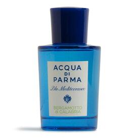アクアディパルマ ACQUA di PARMA ベルガモット 香水 フレグランス EaudeToillette BERGAMOTTOdiCALABRIA 75ml