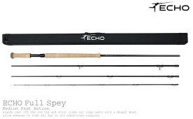 ECHO / エコー Full Spey TwoHand