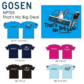 GOSEN NPT05 pochaneco That's No Big Deal ソフトテニスウェア(ユニセックス) ぽちゃ猫 ゴーセン【メール便可/取り寄せ/ 数量限定】