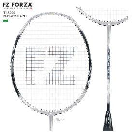 FZ FORZA TI.8000 N-FORZE CNT 96ホール シルバー FZ フォーザ バドミントンラケット【オススメガット&ガット張り工賃無料】