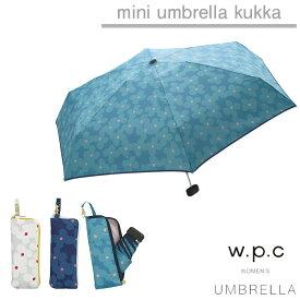 傘 折りたたみ レディース w.p.c 折り畳み雨傘 クッカ kukka 晴雨兼用 花柄 かわいい おしゃれ 人気 プレゼント wpc ワールドパーティー 【あす楽対応】