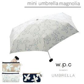 傘 折りたたみ レディース w.p.c 折り畳み雨傘 マグノリア magnolia 晴雨兼用 花柄 かわいい おしゃれ 人気 プレゼント ポーチ wpc ワールドパーティー 【あす楽対応】