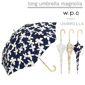 傘 レディース w.p.c 雨傘 マグノリア magnolia 晴雨兼用 花柄 かわいい おしゃれ 人気 プレゼント wpc ワールドパーティー 【あす楽対応】