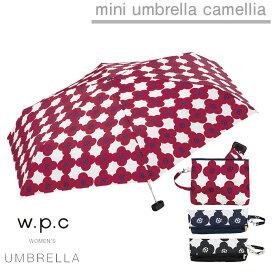傘 折りたたみ レディース w.p.c 折り畳み雨傘 カメリア camellia 晴雨兼用 花柄 かわいい おしゃれ 人気 プレゼント ポーチ wpc ワールドパーティー 【あす楽対応】