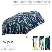 傘折りたたみレディースw.p.c折り畳み雨傘ラスティックフラワーrusticflower晴雨兼用花柄かわいいおしゃれ人気プレゼントwpcワールドパーティー