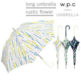 傘 レディース w.p.c 雨傘 ラスティックフラワー rustic flower 晴雨兼用 花柄 かわいい おしゃれ 人気 プレゼント wpc ワールドパーティー 【あす楽対応】