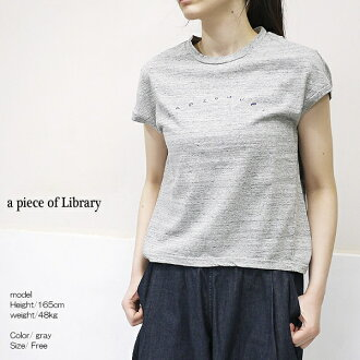 a piece of Library 219124 アピースオブライブラリー Vancouver French T-shirt cut-and-sew point digestion