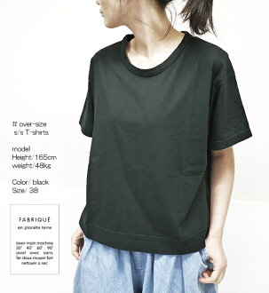 FABRIQUE en planete terre 201011 91012 ファブリケアンプラネテールオーバーサイズ T-shirt cut-and-sew lady's latest point digestion
