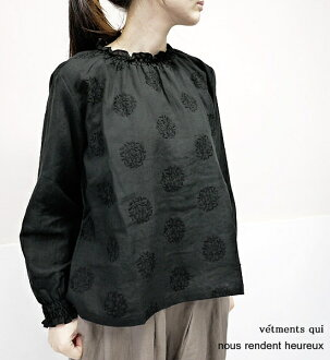 nous rendent heureux 618076 ヌーランドオローリネン large pattern embroidery shirring blouse point digestion