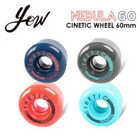 YOW SURFSKATE ヤウ サーフスケート スケートボード ウィール タイヤ●CINETIC WHEEL NEBULA 60