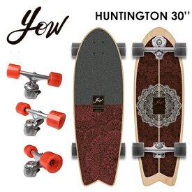 YOW SURFSKATE ヤウ サーフスケート スケボー コンプリート 2021●HUNTINGTON 30'' ハンティントン