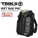 TOOLS,トゥールス,サーフィン,防水,ウェットバッグ,リュック●WET BAG PAC ウェットバックパック