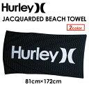〔あす楽対応〕Hurley,ハーレー,ビーチタオル,大判,バスタオル●JACQUARDED BEACH TOWEL HIJ042